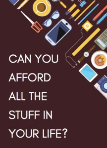 can-you-afford-your-stuff