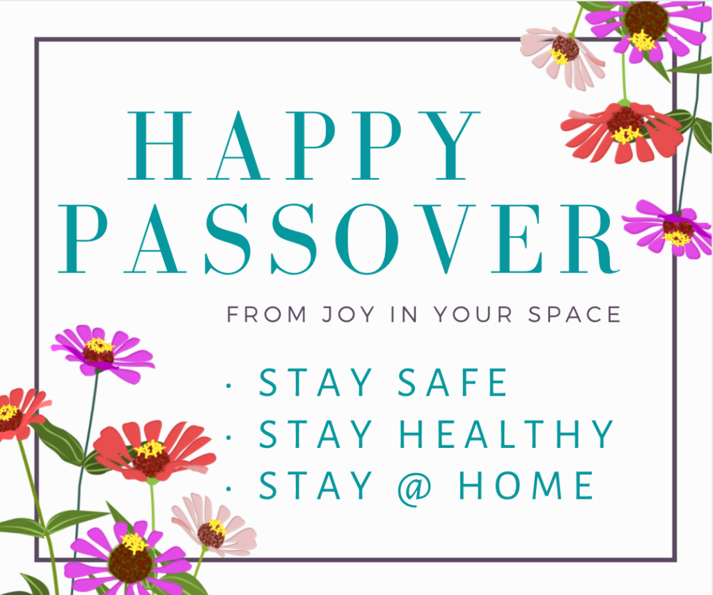Happy Passover graphic - Stay Safe, Stay Healthy and Stay @ Home